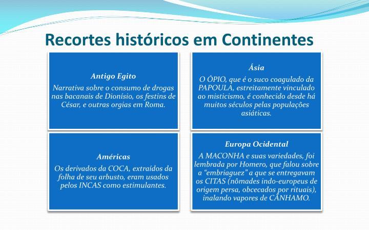 Recortes históricos em Continentes