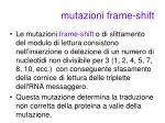 mutazioni frame shift