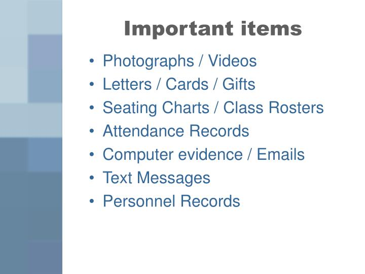 Important items