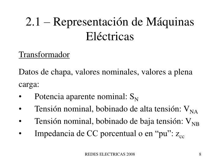 2.1 – Representación de Máquinas Eléctricas