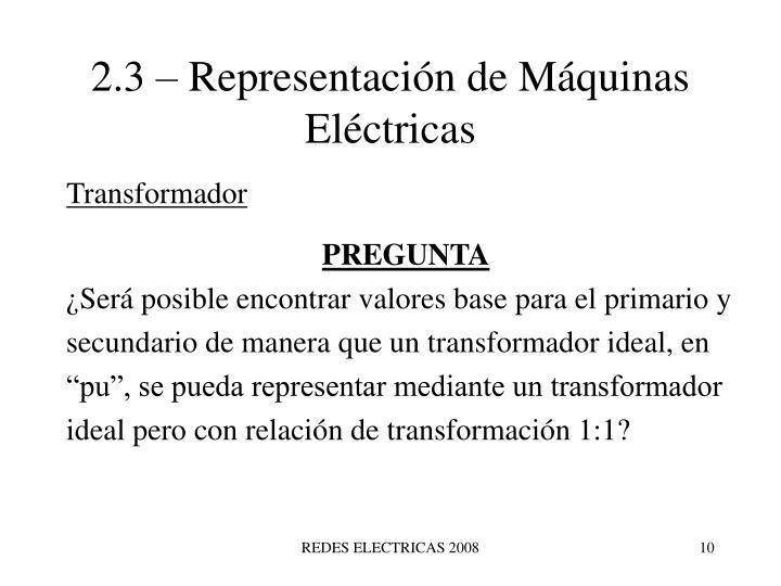 2.3 – Representación de Máquinas Eléctricas
