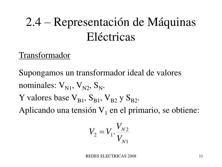 2.4 – Representación de Máquinas Eléctricas