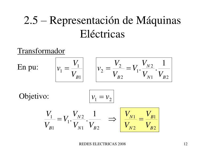 2.5 – Representación de Máquinas Eléctricas
