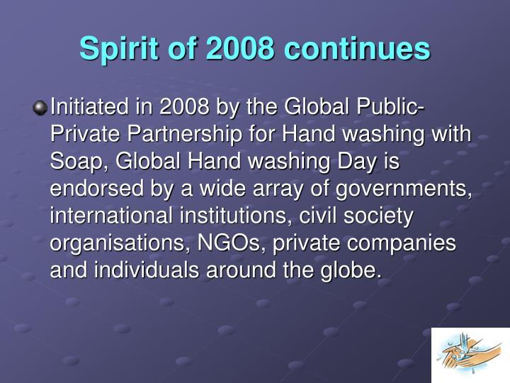 Spirit of 2008 continues