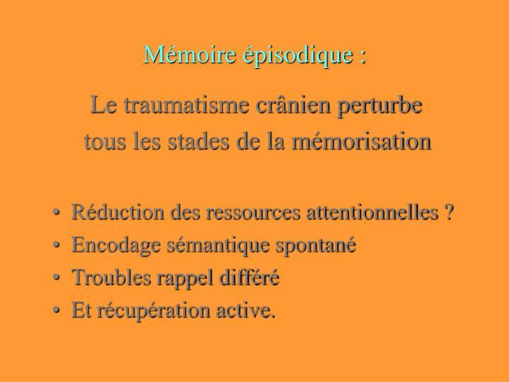 Mémoire épisodique :