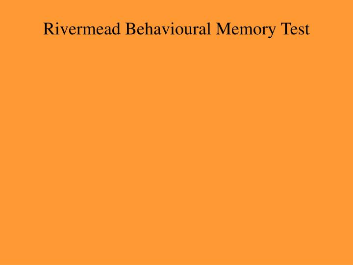 Rivermead Behavioural Memory Test