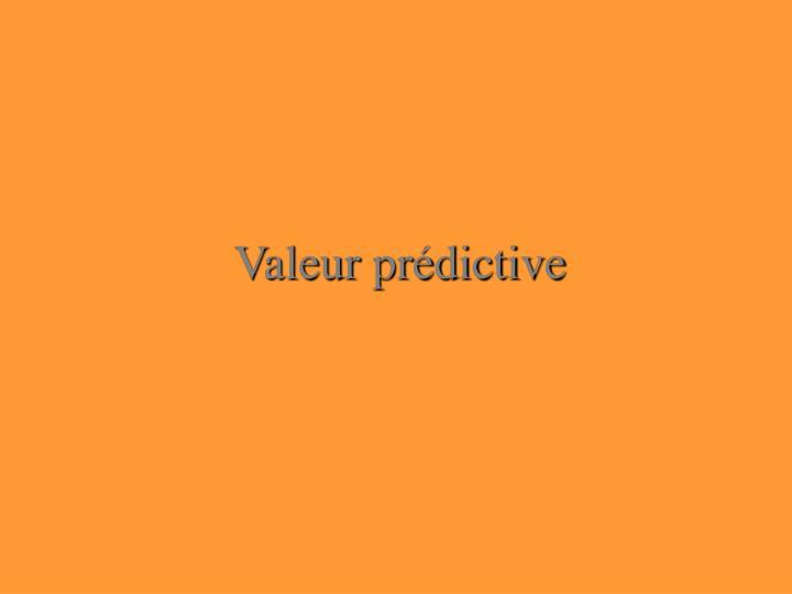 Valeur prédictive
