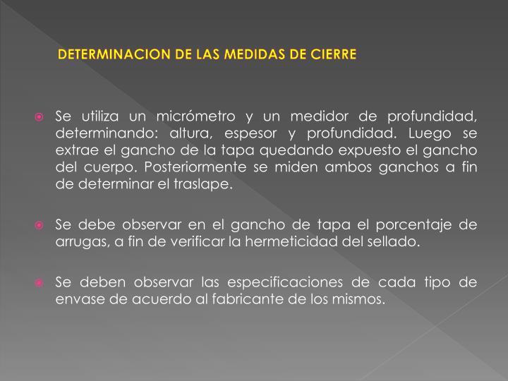 DETERMINACION DE LAS MEDIDAS DE CIERRE