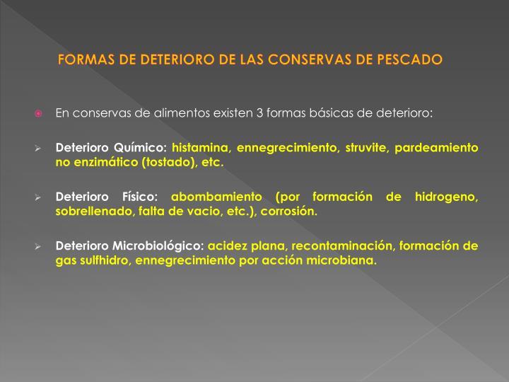 FORMAS DE DETERIORO DE LAS CONSERVAS DE PESCADO
