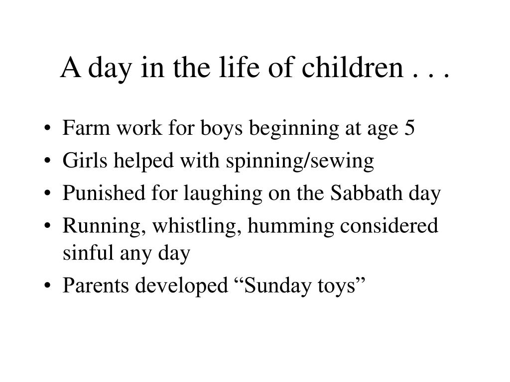 A day in the life of children . . .