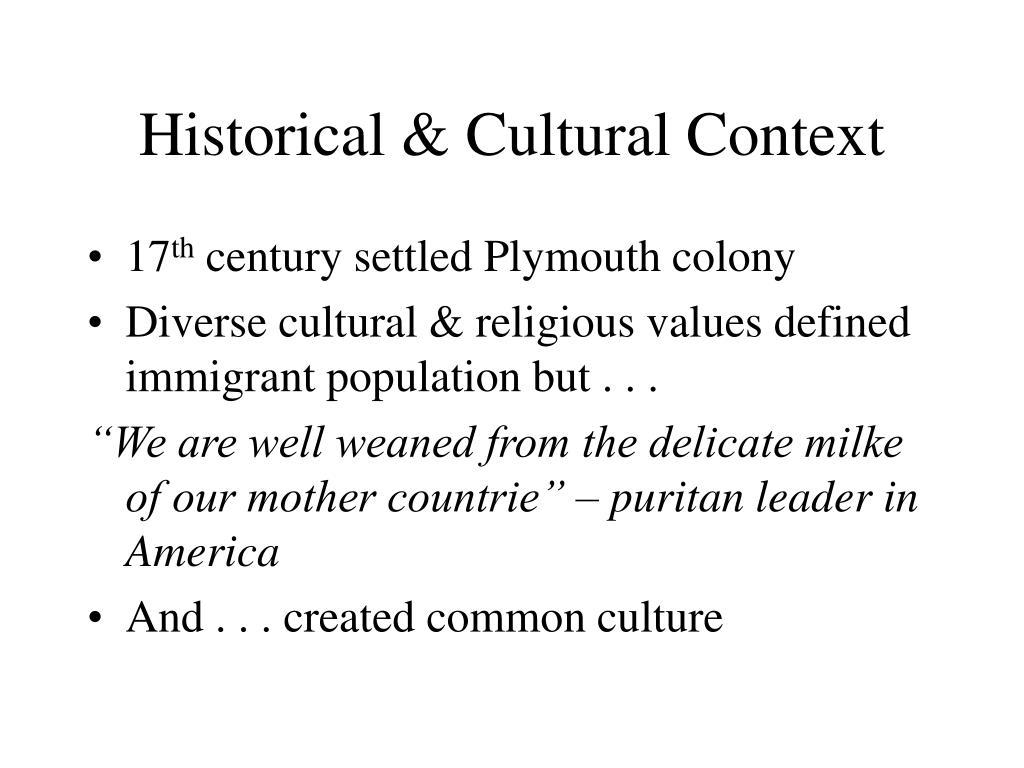Historical & Cultural Context