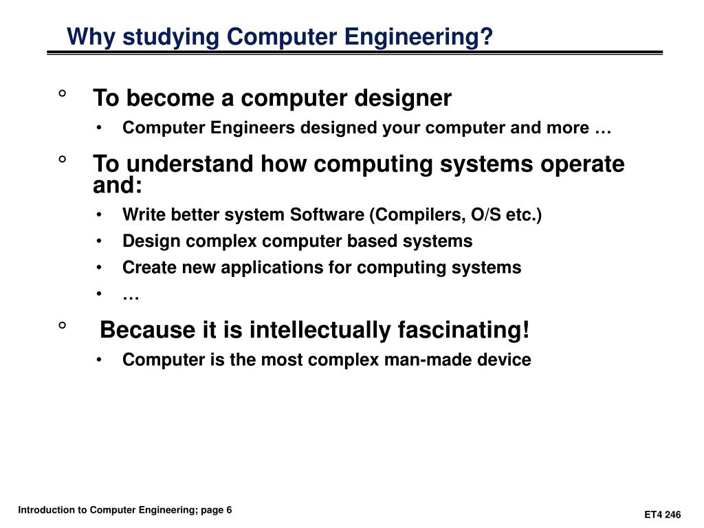 Why studying Computer Engineering?