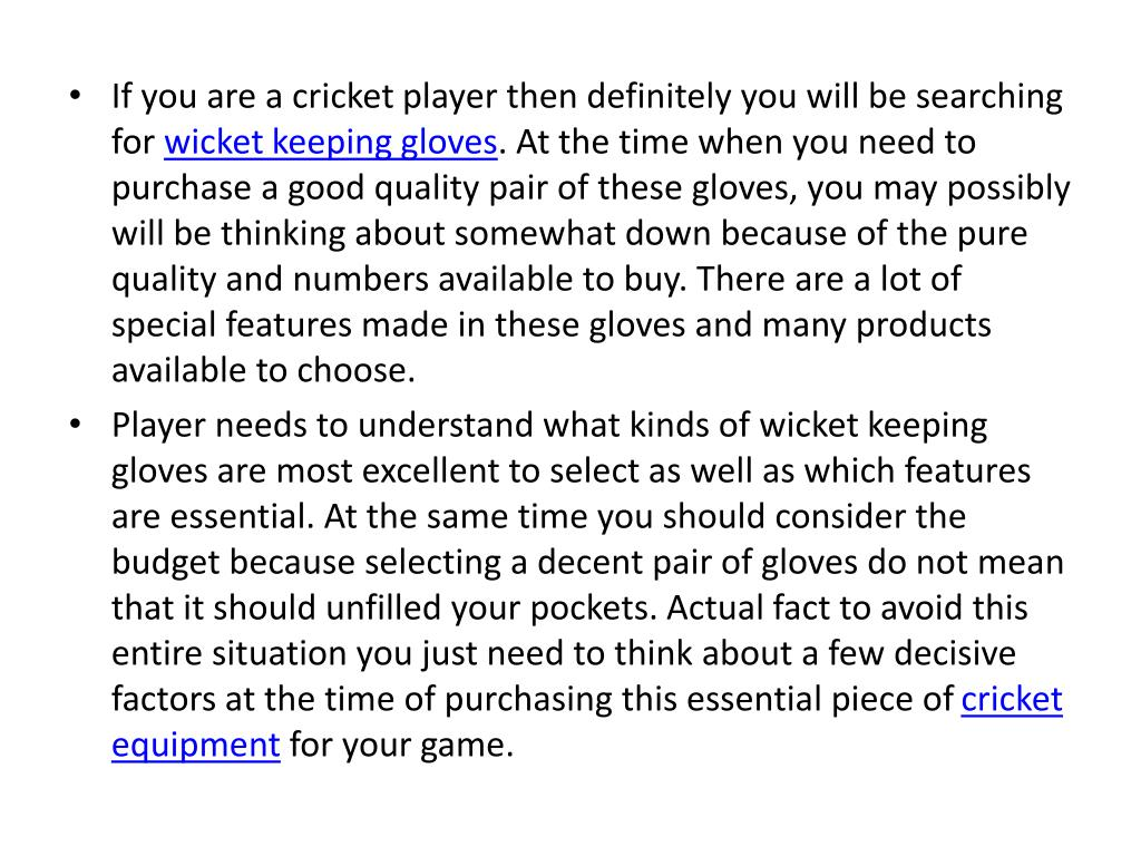 If you are a cricket player then definitely you will be searching for