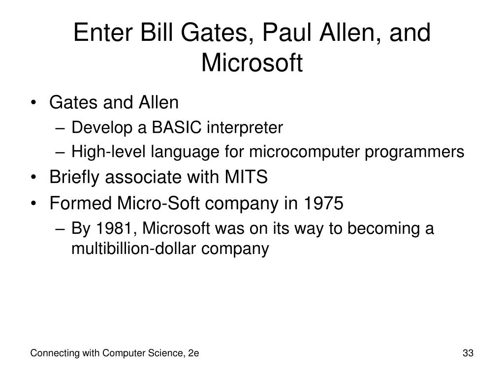 Enter Bill Gates, Paul Allen, and Microsoft