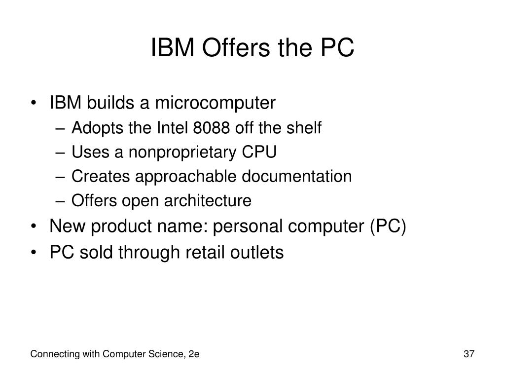 IBM Offers the PC