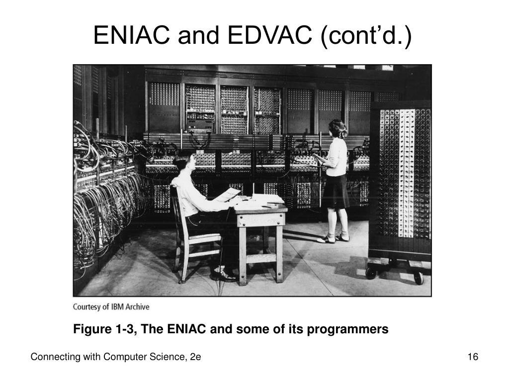 ENIAC and EDVAC (cont'd.)