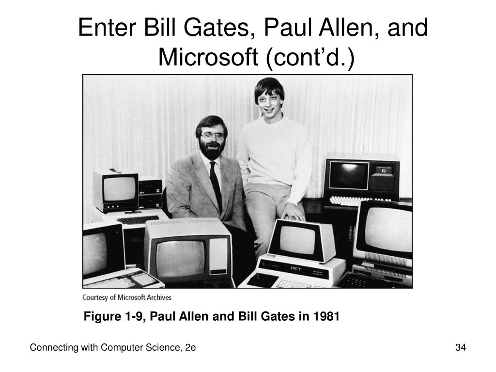 Enter Bill Gates, Paul Allen, and