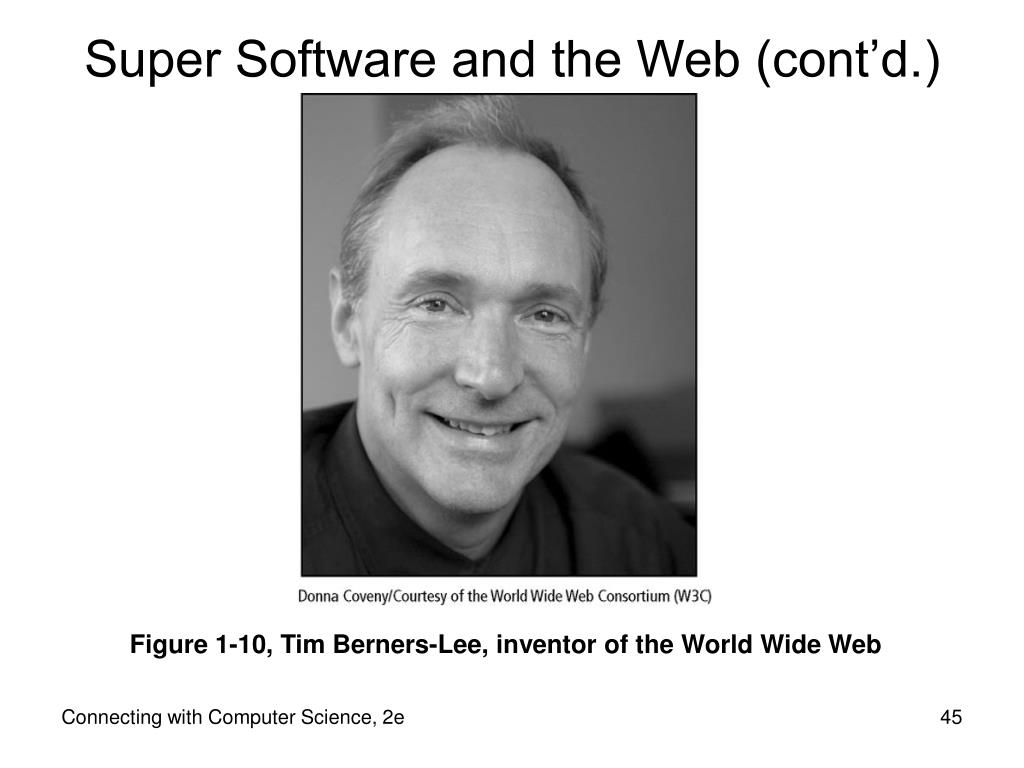 Super Software and the Web (cont'd.)
