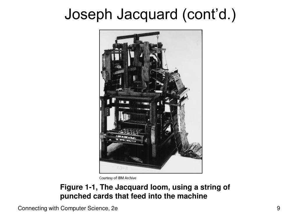 Joseph Jacquard (cont'd.)