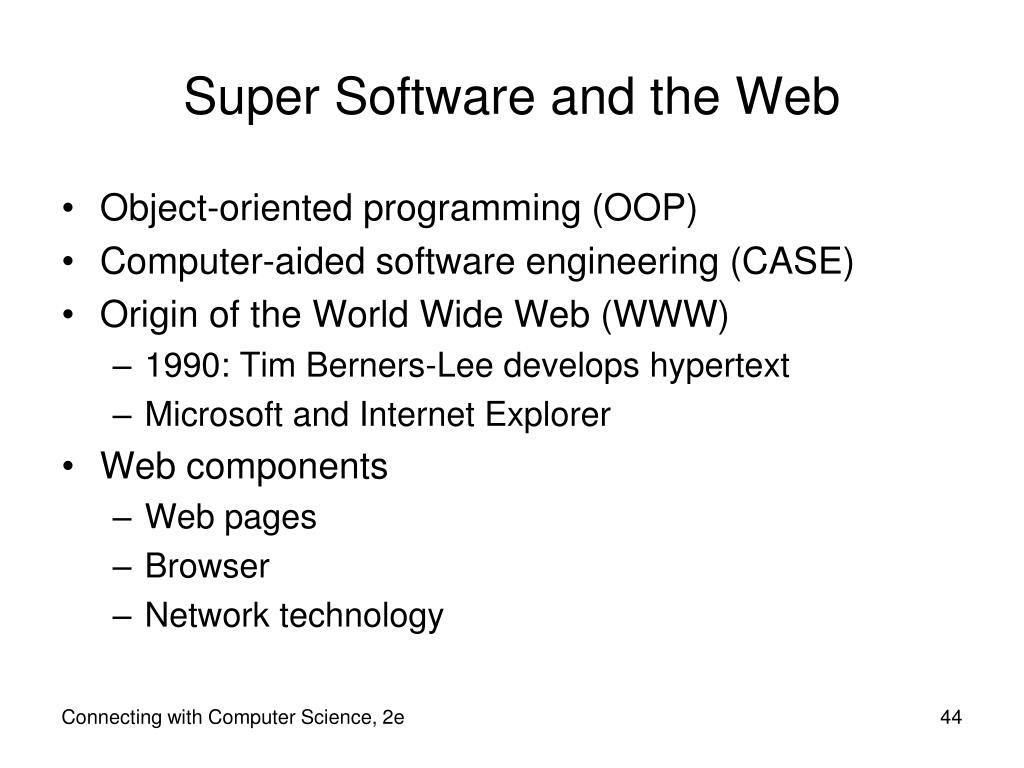 Super Software and the Web