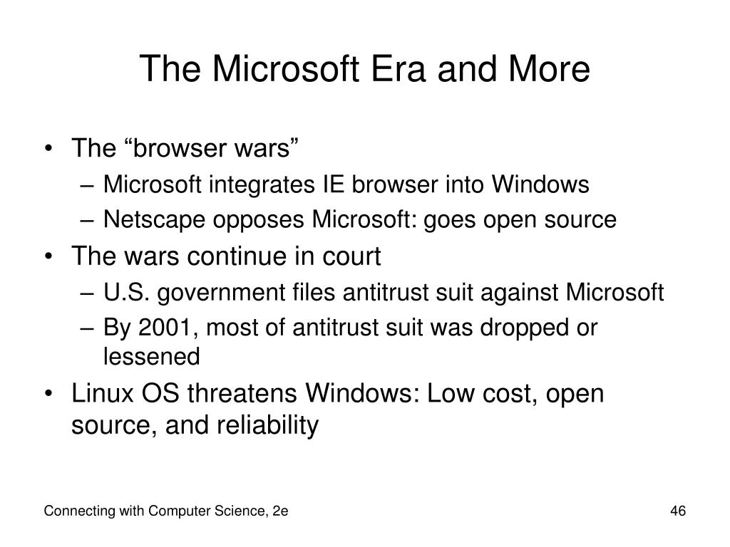 The Microsoft Era and More