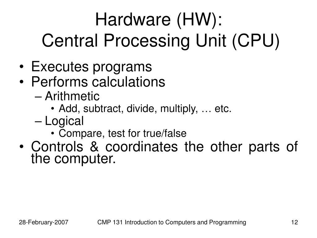 Hardware (HW):