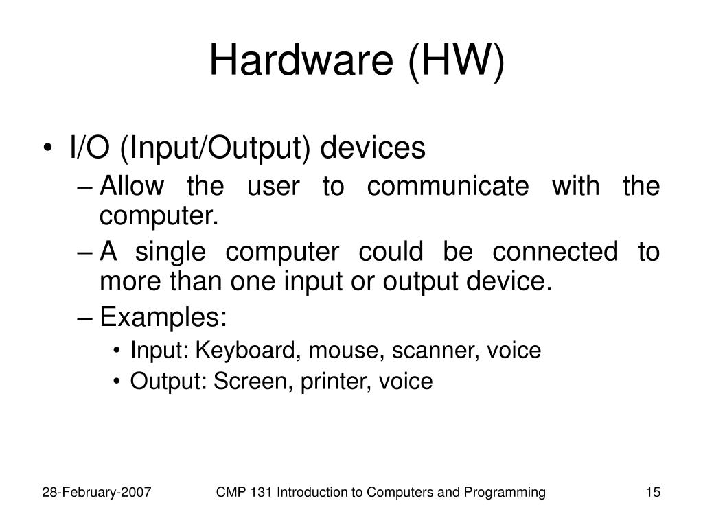 Hardware (HW)