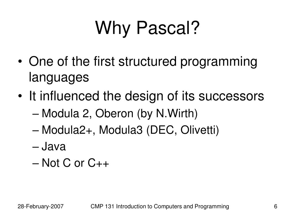 Why Pascal?