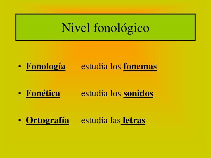 Nivel fonológico