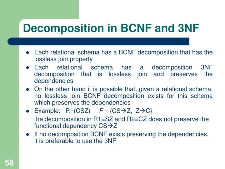 Decomposition in BCNF and 3NF