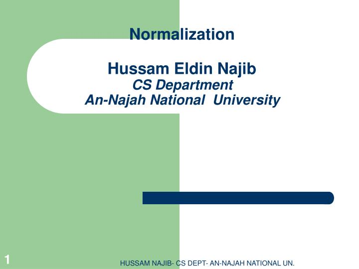 Normalization hussam eldin najib cs department an najah national university