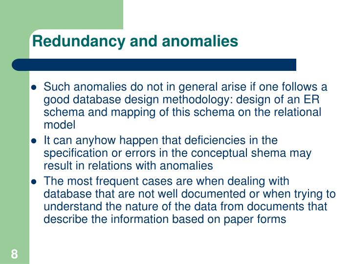 Redundancy and anomalies
