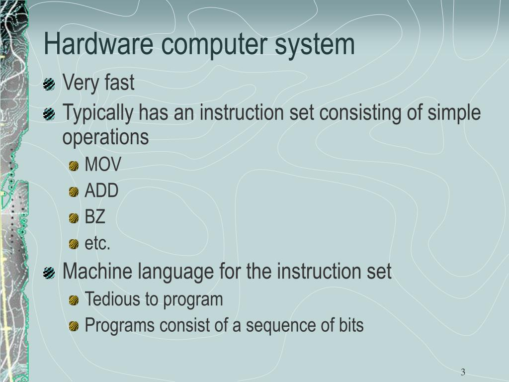 Hardware computer system