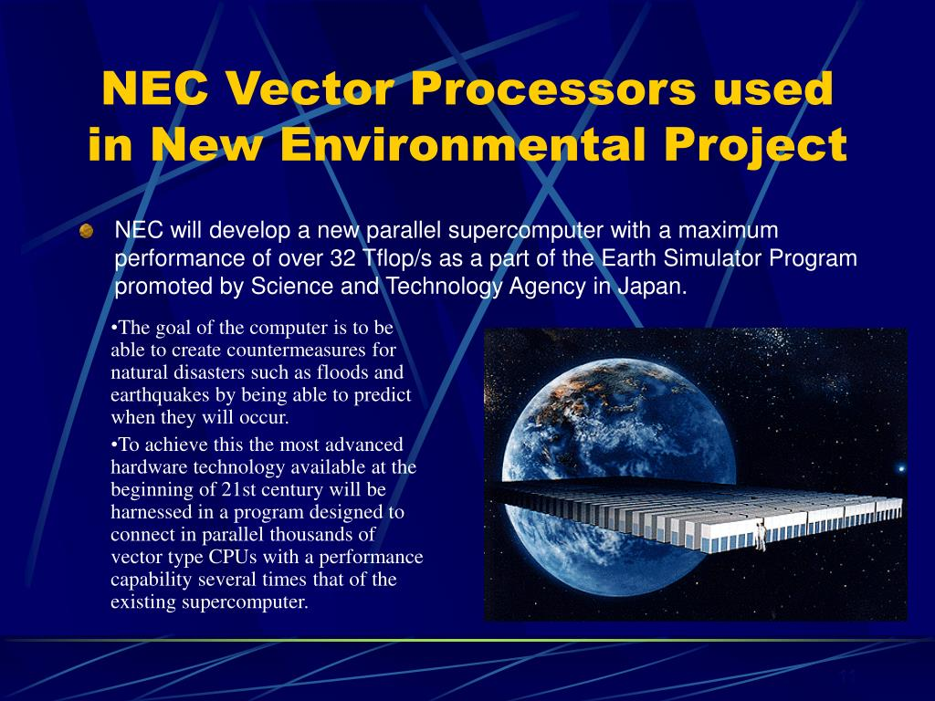 NEC Vector Processors used in New Environmental Project