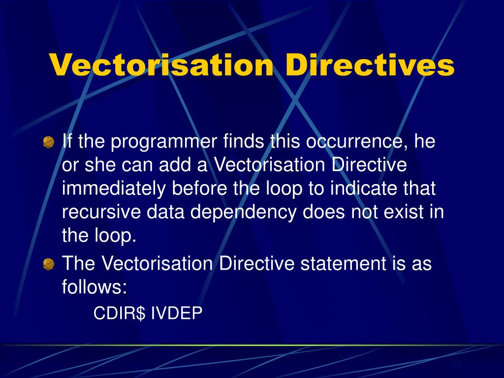 Vectorisation Directives