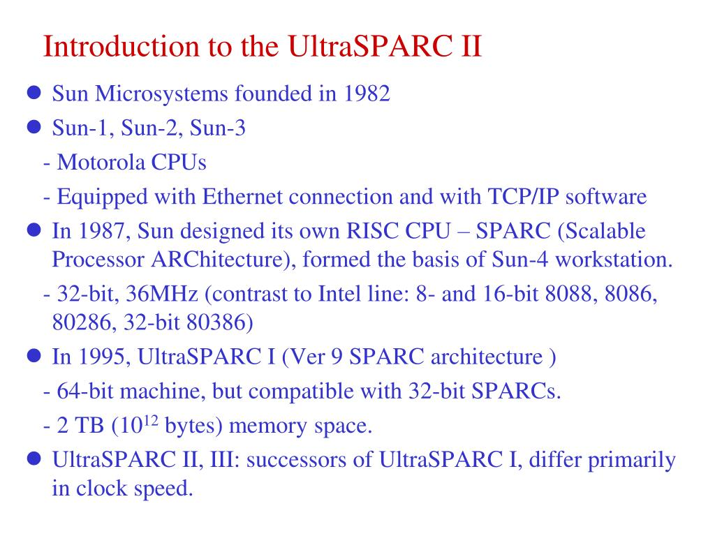 Introduction to the UltraSPARC II