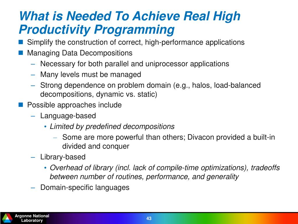 What is Needed To Achieve Real High Productivity Programming