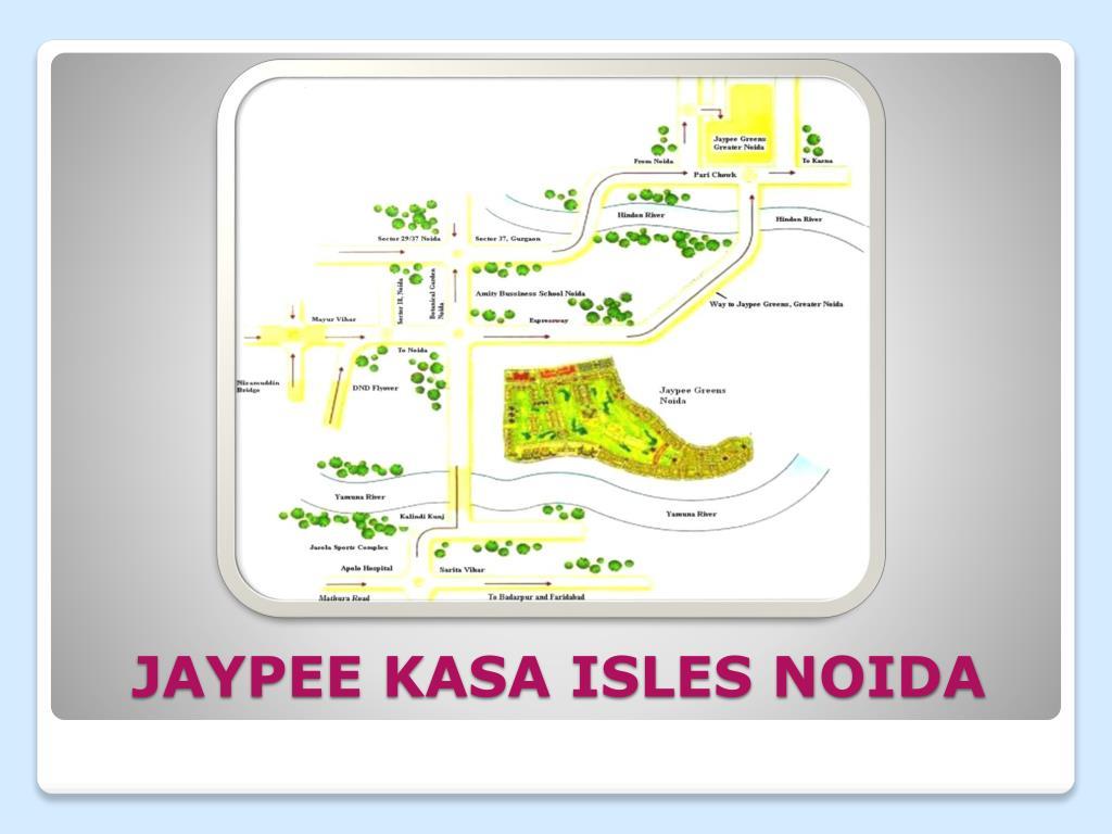JAYPEE KASA ISLES NOIDA