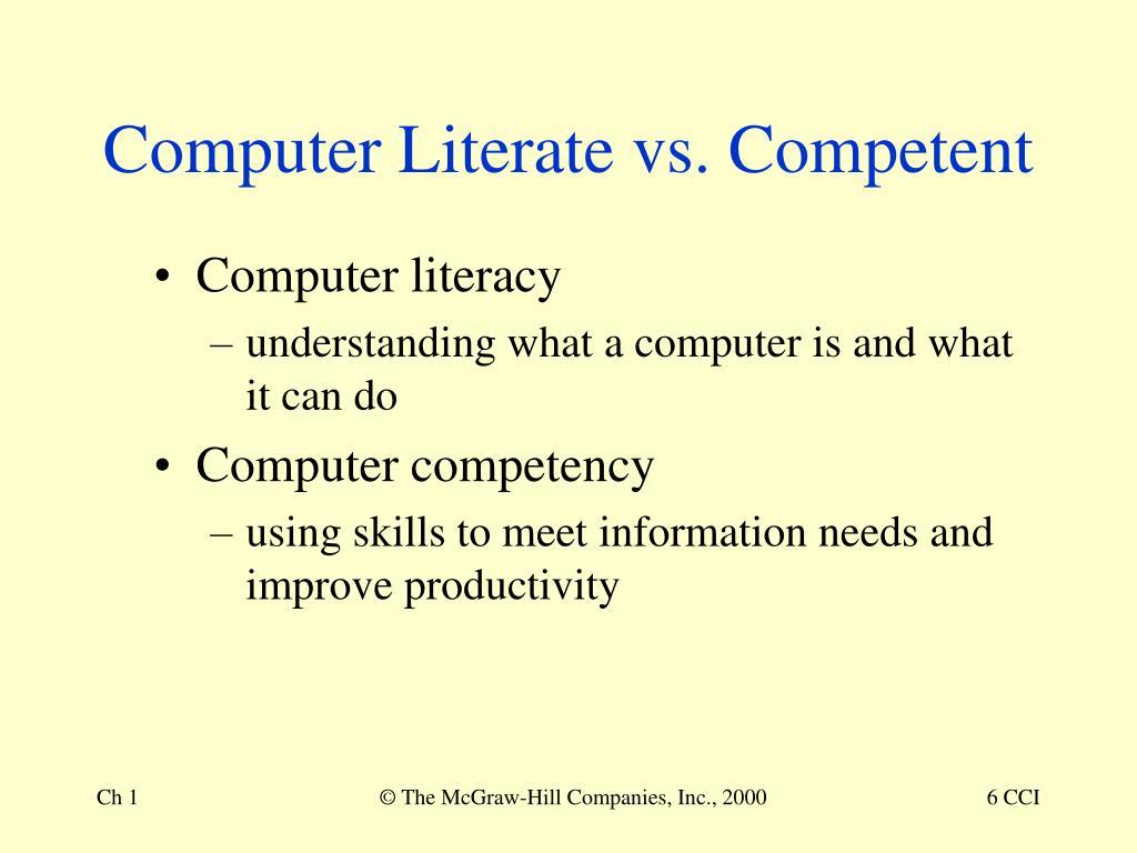 Computer Literate vs. Competent