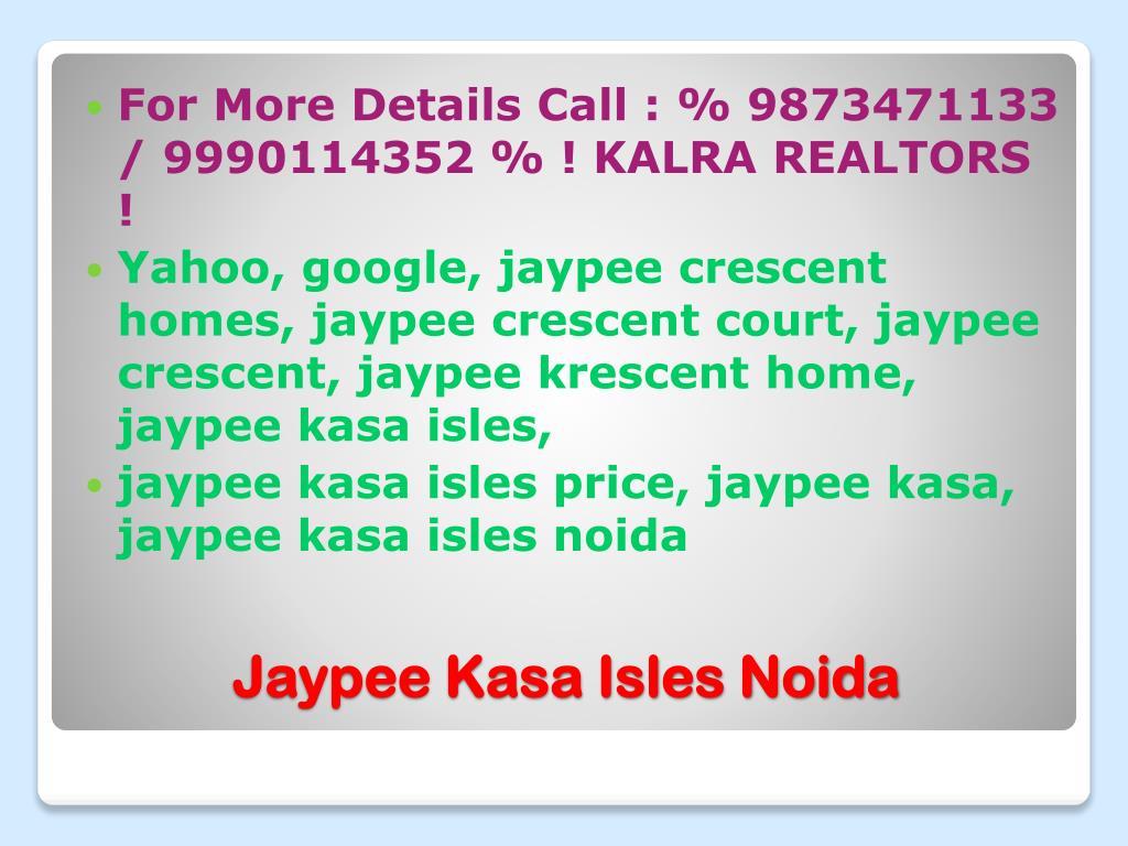For More Details Call : % 9873471133 / 9990114352 % ! KALRA REALTORS !