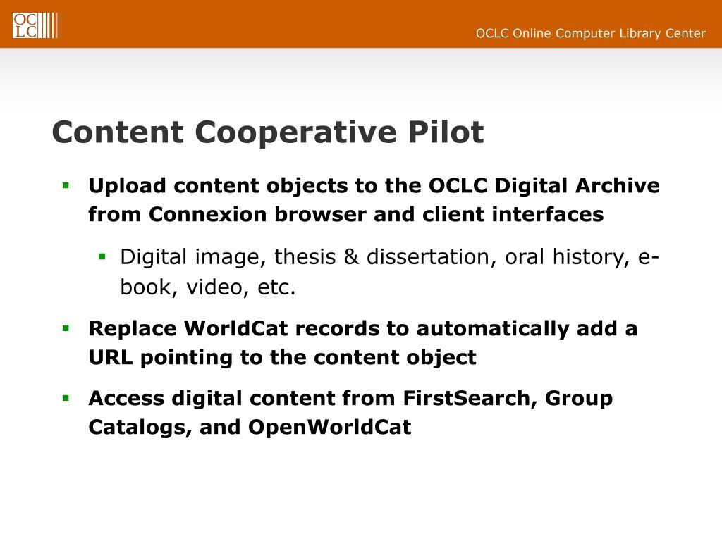 Content Cooperative Pilot