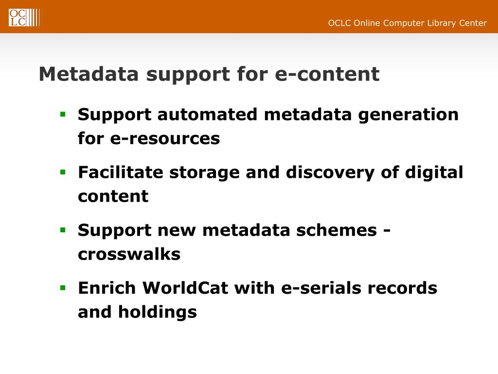 Metadata support for e-content