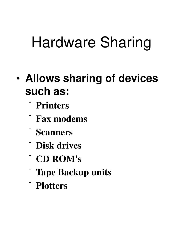 Hardware Sharing