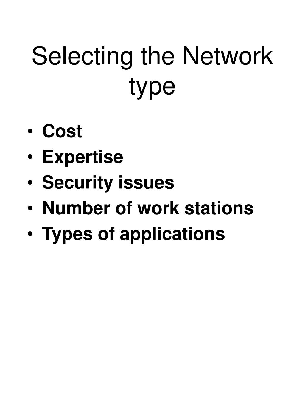 Selecting the Network type