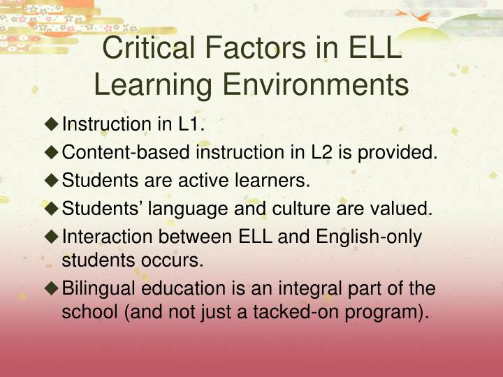 Critical Factors in ELL Learning Environments