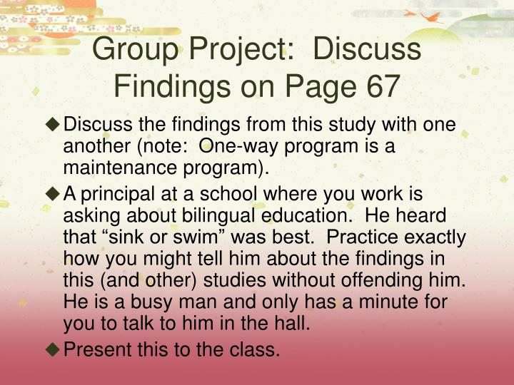 Group Project:  Discuss Findings on Page 67