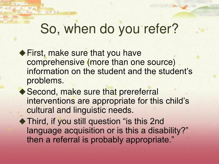 So, when do you refer?