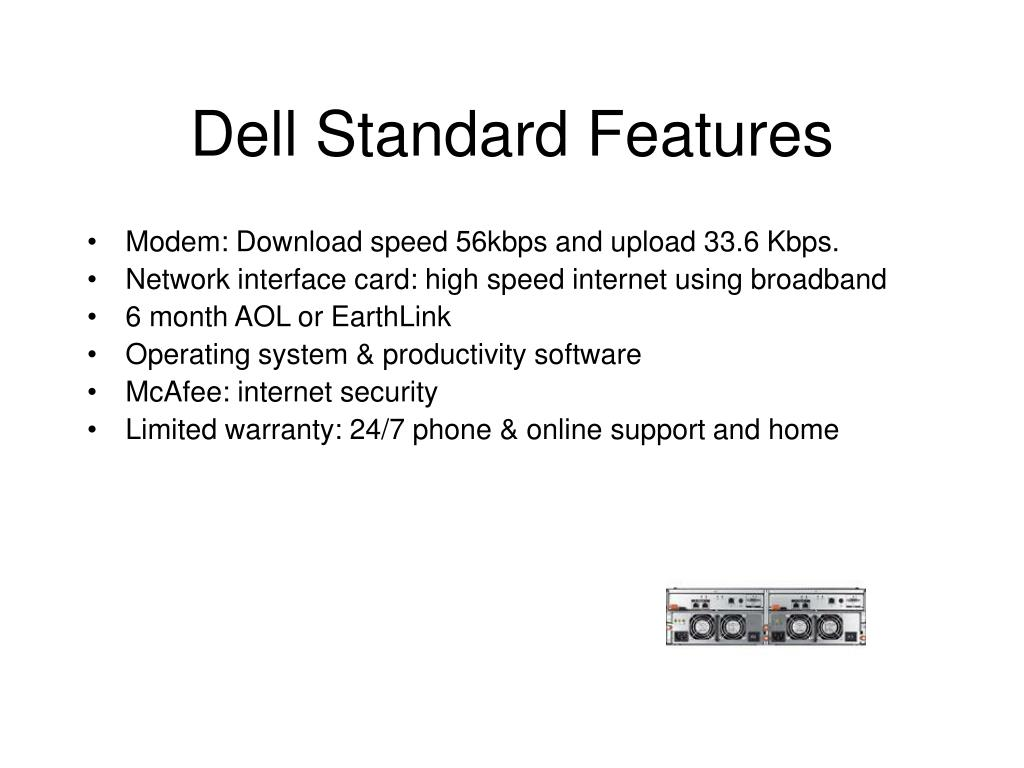 Dell Standard Features