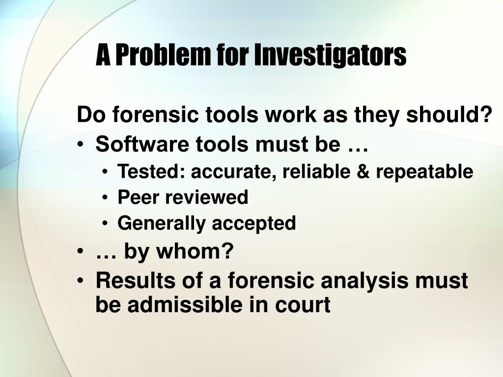 A Problem for Investigators