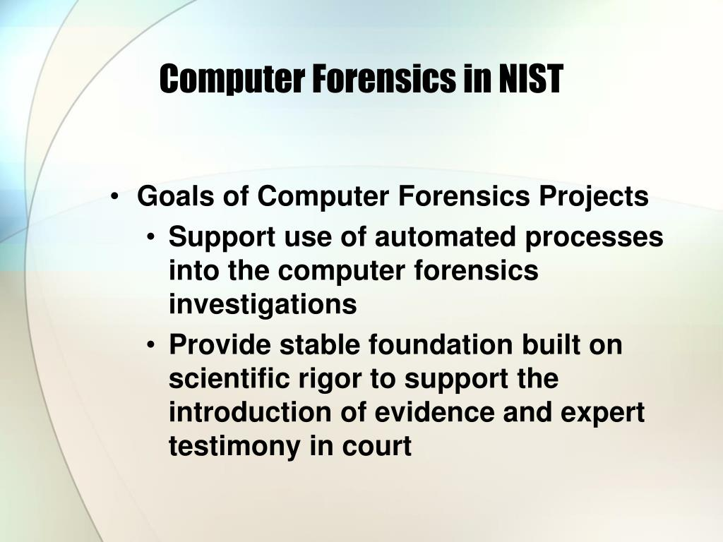 Computer Forensics in NIST